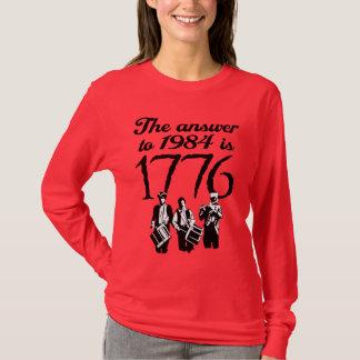 Die Antwort bis 1984 ist 1776 T-Shirt