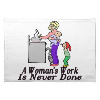 Die Arbeit der Frau wird nie erledigt Tischsets