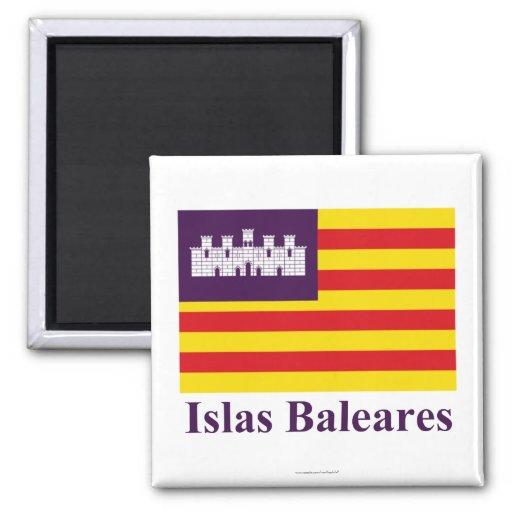 Die Balearischen Inseln kennzeichnen mit Namen Kühlschrankmagnete