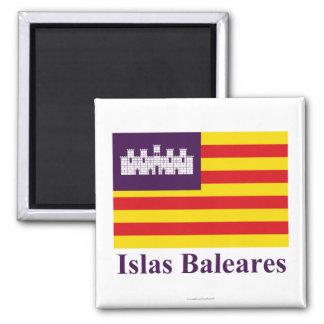 Die Balearischen Inseln kennzeichnen mit Namen Quadratischer Magnet