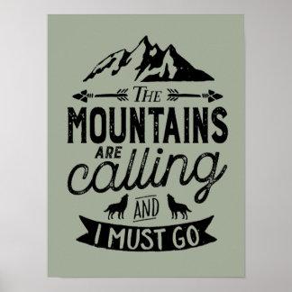 Die Berge nennen inspirierend Plakat