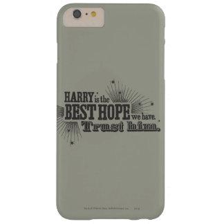 Die beste Hoffnung, die wir haben Barely There iPhone 6 Plus Hülle