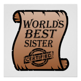 Die beste Schwester-lustiges Zertifikat der Welt Poster