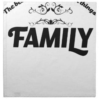 die besten Sachen im Leben ist Familie Stoffserviette
