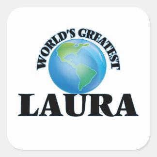 Die bestste Laura der Welt Quadratischer Aufkleber