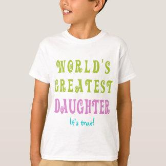 Die bestste Tochter der Welt T-Shirt