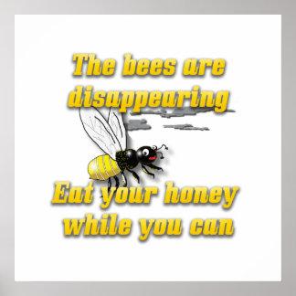 Die Bienen verschwinden Poster