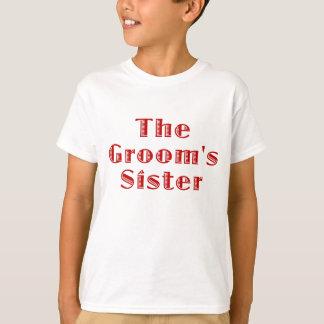 Die Bräutigam-Schwester T-Shirt