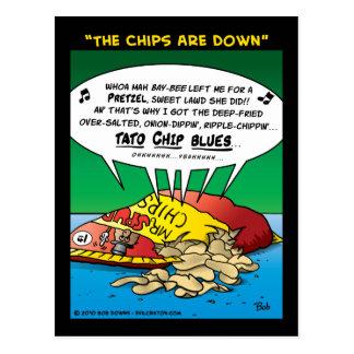 """""""Die Chips sind hinunter """" Postkarte"""