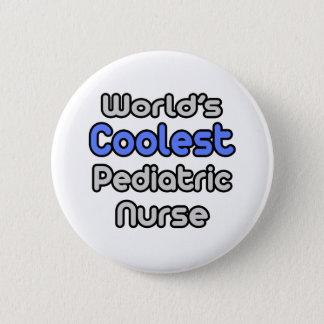 Die coolste pädiatrische Krankenschwester der Welt Runder Button 5,7 Cm
