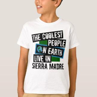 Die coolsten Leute auf Erde leben in der Sierra T-Shirt