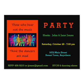 Die, die nicht die Musik hören, Tänzer zu denken, 12,7 X 17,8 Cm Einladungskarte