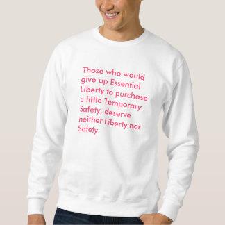 Die, die wesentliche Freiheit zu PU… aufgeben Sweatshirt