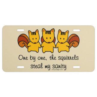 Die Eichhörnchen stehlen meinen Vernunft Spaß US Nummernschild