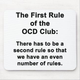 Die erste Regel des OCD Vereins Mousepads