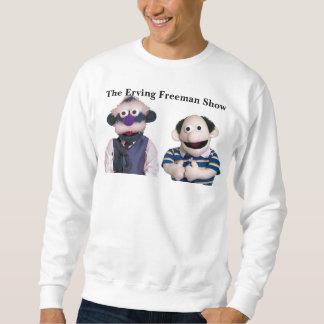 Die Erving Freeman Show Sweatshirt