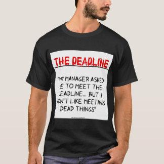 """""""Die Frist """" T-Shirt"""