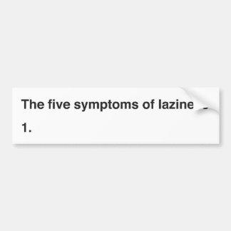 Die fünf Symptome der Trägheit Autoaufkleber