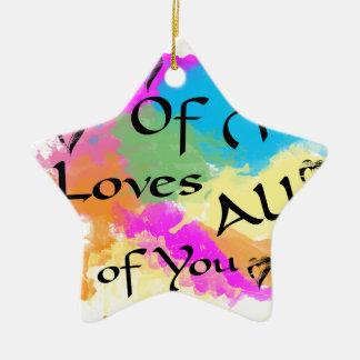 Die ganze ich Lieben alle von Ihnen Keramik Ornament