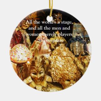 Die ganze Welt ist ein Bühne Shakespeare-Zitat Keramik Ornament