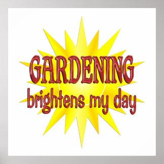 Die Gartenarbeit erhellt meinen Tag Plakat