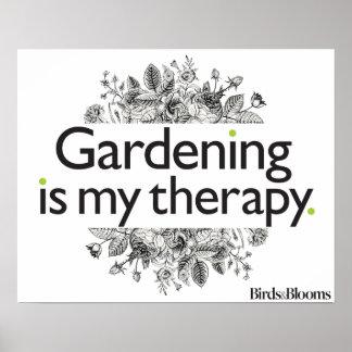 Die Gartenarbeit ist meine Therapie Poster