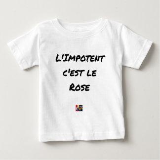 Die GEBRECHLICHE, IST es die ROSE - Wortspiele Baby T-shirt