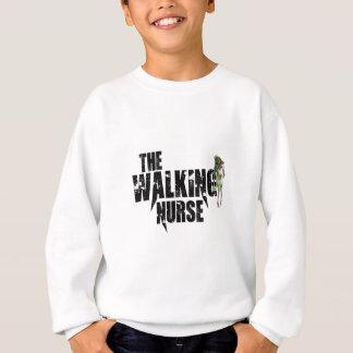 Die gehende Krankenschwester Sweatshirt