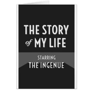 Die Geschichte meines Lebens - das Naive Karte