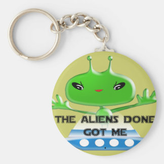 Die getane Außerirdische erhielt mich Standard Runder Schlüsselanhänger