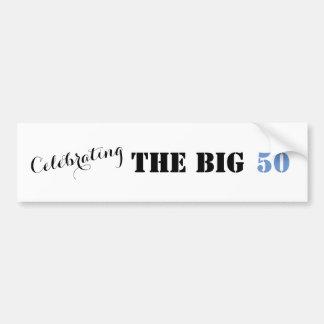 Die GROSSEN 50 feiern - Autoaufkleber
