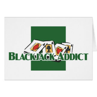 Die Grüße des Blackjacksüchtigen Karte