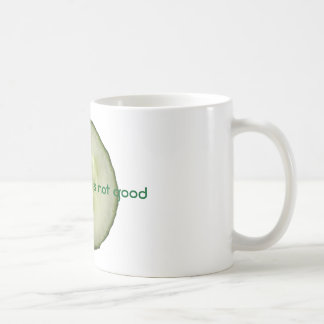 Die Gurke ist nicht gut Kaffeetasse