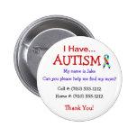 Die Identifikations-Knopf des Autismus-Kindes oder Buttons