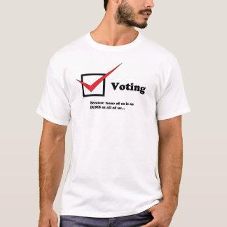 Die Ironie der Abstimmung T-Shirt