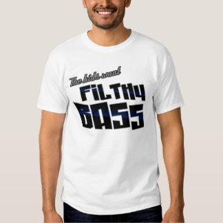 Die Kinder wollen SCHMUTZIGES lustiges Bass-DJ Dub T Shirt