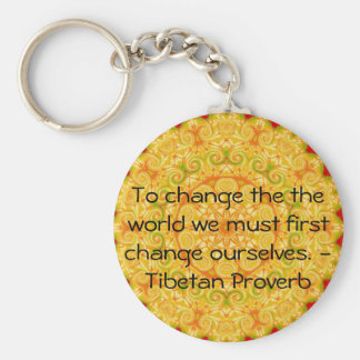 Die Klugheit von Tibet-SPRICHWORT Schlüsselanhänger