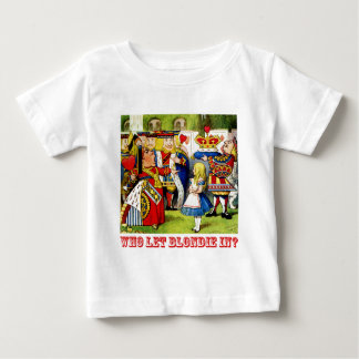 """Die Königin der Herzen fragt, """"wer ließ Blondie Baby T-shirt"""