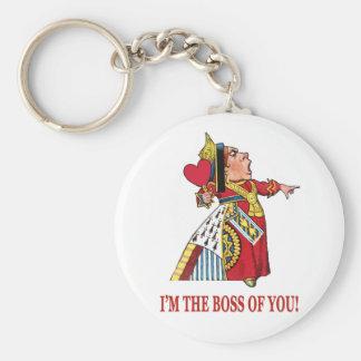 """Die Königin der Herzen sagt, """"ich bin der Chef von Standard Runder Schlüsselanhänger"""
