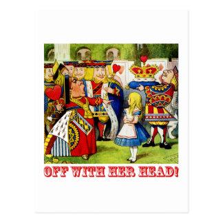 """Die Königin der Herzen schreit """"weg mit ihrem Postkarte"""