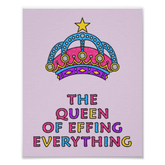 """Die Königin von Effing alles LOL Plakat 8"""" x 10"""""""