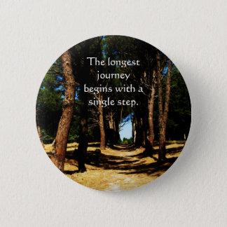 Die längste Reise fängt mit einem Singleschritt an Runder Button 5,7 Cm