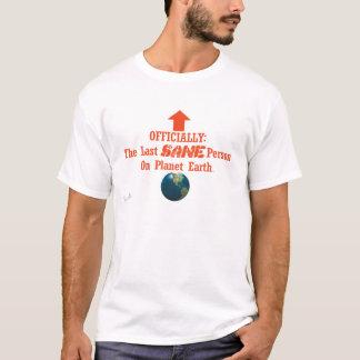 Die letzte gesunde Person T-Shirt