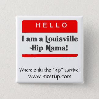 Die Louisville-angesagte Mutter Button - besonders