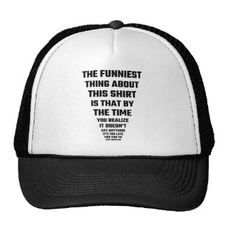 Die lustigste Sache über dieses Shirt Kultkappe