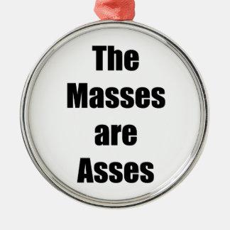 Die Massen sind Esel Rundes Silberfarbenes Ornament