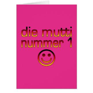 Die Mutti Nummer 1 (Mamma der Nr.-1 auf Deutsch) Karte