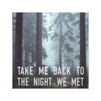 Die Nacht, die wir uns trafen Leinwanddruck