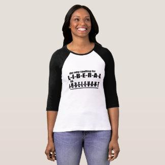 die neue Rechtschreibung für LIBERALEN ist T-Shirt