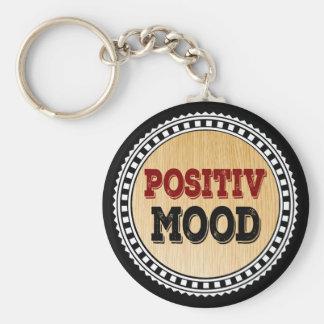 Die positive Stimmung Schlüsselanhänger